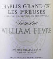 Vorschau: Chablis Grand Cru Les Preuses AOC 2015 - Domaine William Fèvre