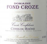 Vorschau: Cuvée Confidence Rouge Côtes du Rhône AOP 2019 - Domaine Fond Croze