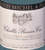 Vorschau: Montmain Chablis AOC Premier Cru 2017 - Domaine Louis Michel et Fils